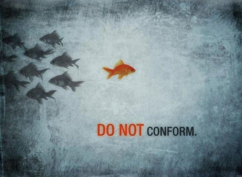 Do Not Conform!